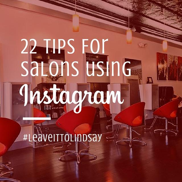 22 Tips For Salons Using Instagram.jpg