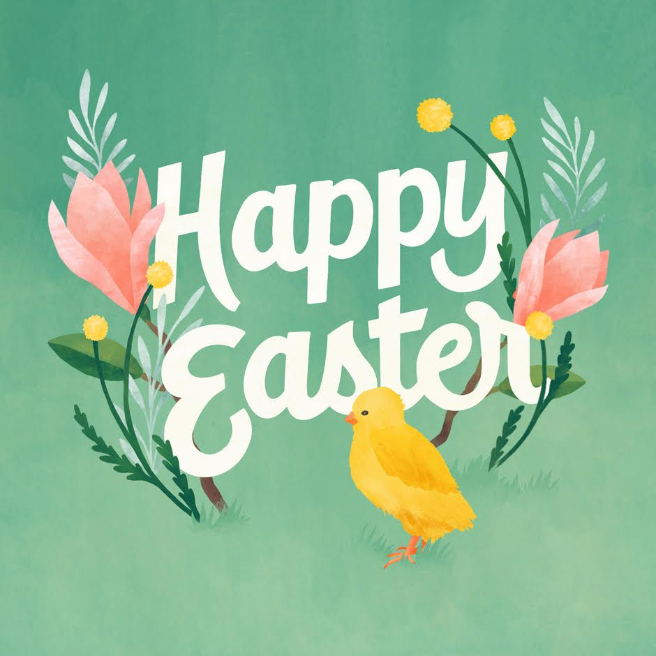 Wishing you and your family the happiest Easter of all, I hope you have a fun, sunny, memorable Easter. Stay Safe, Stay Green.