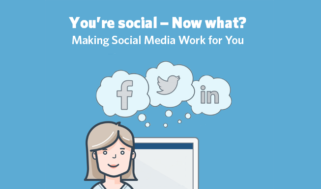 You're Social Now What.png