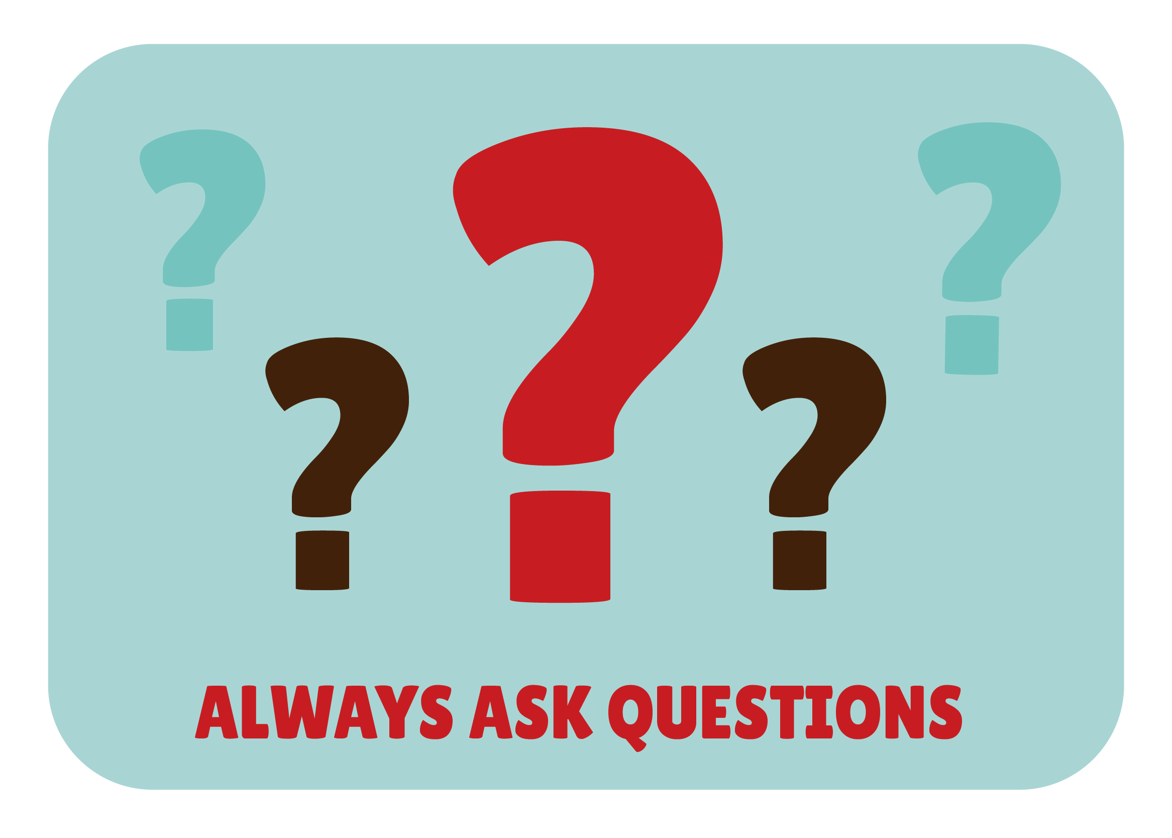 Always-ask-questions.png