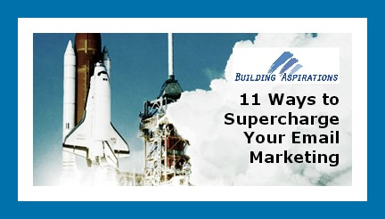 Building Aspirations - 11 Ways to Supercharge Your Email Marketing.jpg