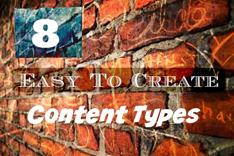 8 Easy to Create Content Types.jpg