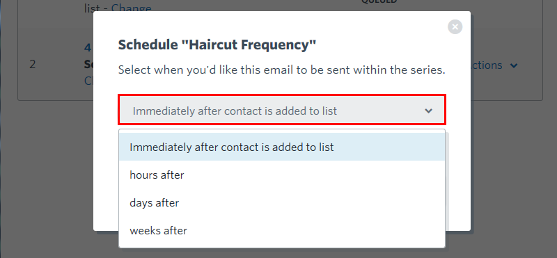 autoresponder-schedule-haircut-frequency-overlay-drop-down-menu-and-immediately-after-contact-is-added-option-step3.png